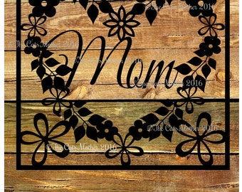 Mom - floral card template for paper cutting - Personal And Commercial Use PDF