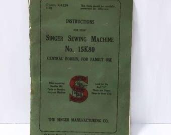 Singer Sewing Machine No. 15K80 Manual