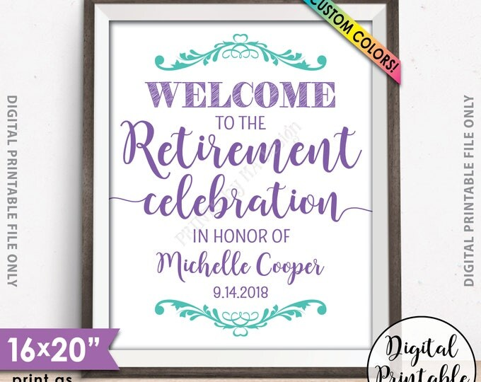 """Retirement Party Sign, Welcome to the Retirement Celebration, Retirement Party Welcome, Retirement Sign, Retiree, 8x10/16x20"""" Printable"""
