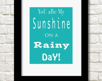 A4 sunshine on a rainy day typography print available in 3 colours wall art