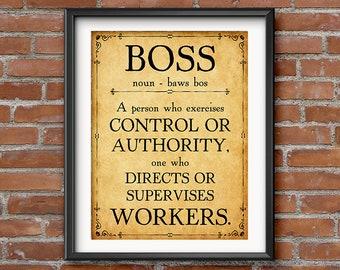 Boss Gift - Birthday Gift for Boss Print - Boss's Day - Boss Appreciation - Boss Christmas Gift Office Decor Gift for Boss -0087