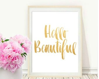 Printable Art, Inspirational Print , Hello Beautiful, Typography Quote, Home Decor, Motivational Poster, Scandinavian Design, Wall Art