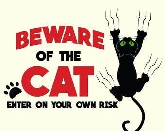 Beware of Cat Sign SVG Printable Clipart Vector Cat DXF Cut FIle