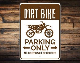 Dirt Bike Parking Sign Dirt Bike Sign Dirt Bike Gift For Dirt Biker Sign