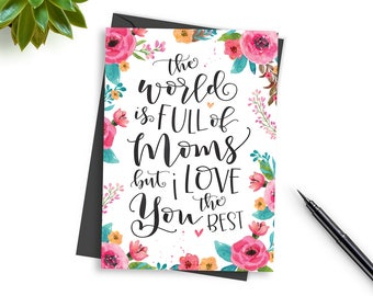 Printable Art or Card for Mothers Mom Hand Lettered Quote or Framed Print