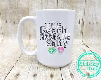 Beach Lover Mug, Salty Bitch, Beach Themed Mug, Salty Life, Seashell Mug, Aloha Mug, Beach Mug, Salty, Ocean Mug, Beach Please