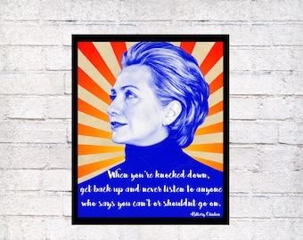 Hillary Clinton Quote art poster, Clinton inspirational quote art decor, quote art print decor