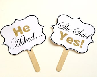 2 Piece - He asked, She said yes! Frame edge Sign, Engagement announcement, Wedding Photo Booth Prop
