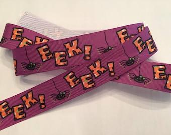 "SPECIAL - Buy 10Y and Pay just 4 Dollars!  EEK Spider! 7/8"" Grosgrain Ribbon"