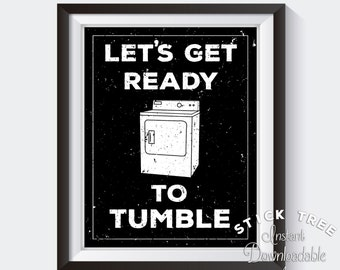 Let's Get Ready To Tumble - Funny Laundry Room Print, Funny Laundry Poster, Laundry Room Decor, Laundry Room Wall Art, Modern Laundry Room