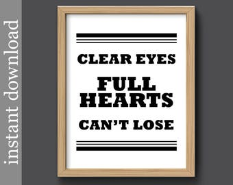 Friday Night Lights Quote, Clear Eyes Full Hearts Can't Lose, inspiration printable, sports quote, gift for him, sports man cave, male dorm