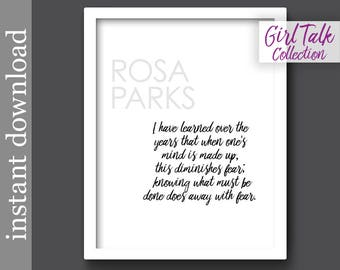 Rosa Parks Quote, Printable Quote, Girl Talk Quote, inspiration quote, gift for her, strong women, civil rights, dorm art, black women quote