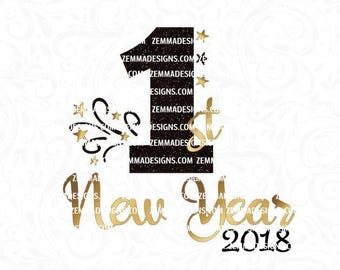 2018 svg - New years svg - first new years svg -  2018 dxf - svg new year - Cutting file. .SVG, .PNG .DXF -cutting file- commercial use