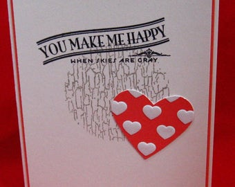 You Make Me Happy When Skies Are Gray, Love Always, Thinking of You, Sympathy, BFF, Friendship, Classic,  (#125)