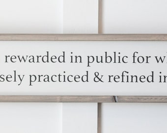 You are Rewarded - Wood Sign