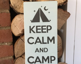 Keep Calm And Camp On Wooden Sign l Keep Calm Sign l Camping Sign l Rustic Sign l Camping l