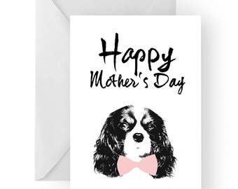 King Charles Spaniel Mother's Day card- dog Mother's Day card, dog card, Mother's Day card, cute King Charles card, King Charles card
