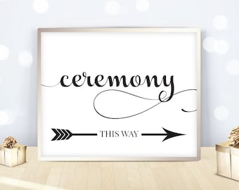 Ceremony sign, wedding directions, printable signs, this way, left right arrows, marriage ceremony - 5x7 / 8x10 / 11x14 / 16x20 - DIGITAL