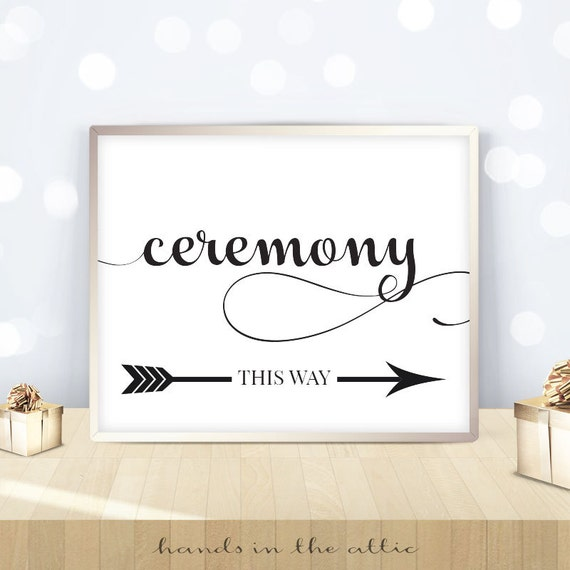 Ceremony sign, wedding directions, printable signs, this way, left ...