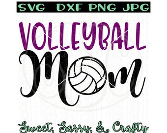 volleyball mom svg, volleyball svg, mom svg, sport mom svg, sports svg, volleyball mom shirt, SVG, PNG, DXF, JpG, files for cutting & print
