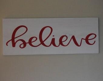 Believe - Handpainted Wood Sign