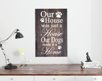 Our Home Dog Wooden Sign