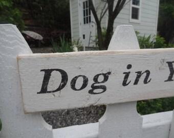 Ye Olde Dog In Yard Sign