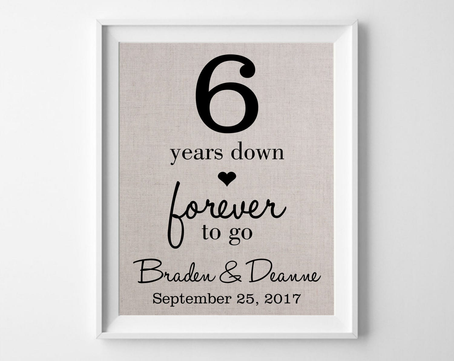 Sixth Wedding Anniversary Gift: 6 Years Down Forever To Go 6th Linen Wedding Anniversary