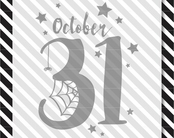 October 31 svg cut file - halloween vector file - halloween cut files - cutting machine files - svg cut files - dxf cut files -halloween dxf