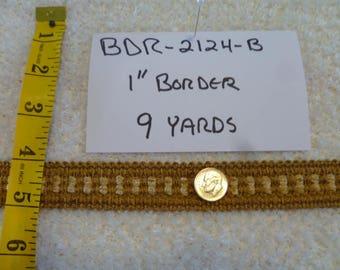 """1"""" Border  BDR-2124-B 9 Yards"""