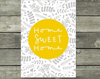 Grey and Yellow Wall Art, Home Sweet Home Print, Housewarming Gift, New Home Gift, Floral Print, Home Quote, Kitchen Print, Home Decor