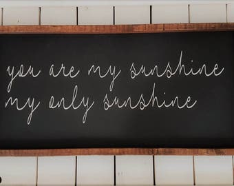 You are my sunshine sign |  Wood Sign | Wooden sign | Wood framed sign | Rustic Wooden Sign | Rustic sign | Nursery sign | Sunshine Sign
