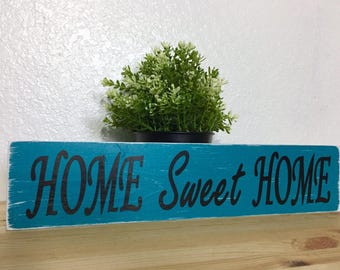Home Sweet Home Sign, Home Decor