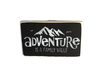 Adventure Is A Family Value - Wanderlust Wood Sign - Wooden Mountain Sign - Travel Gifts - Graduation Gift - Travel Trailer Decor -