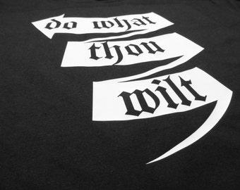 Do What thou Wilt T-Shirt - Black, Marl Grey, White Crewneck Top, Thelema Shirt