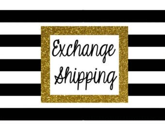 Shipping Cost for Exchange Items
