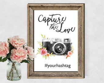 Printable Hashtag Instagram Sign, Wedding Hashtag Sign Printable, Floral Wedding Instagram Sign Capture the love Floral Wedding Digital File