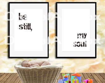 Large Wall Art Set of Two Be Still My Soul JPG file Be Still Printable Instant Download A3 Home Printable, Instant Download