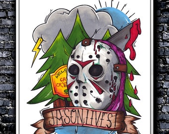 Jason Lives! - A4/A3 Signed Art Print (Inspired by Friday 13th)