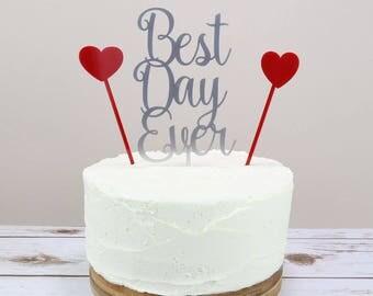 Best Day Ever Cake Topper - Wedding Cake Topper - Wedding Day Cake Topper - Hearts Cake Topper - Wedding Cake Decoration - Cake Topper