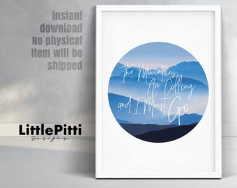 Mountains print, the mountains are, travel quote, blue home decor, mountain are calling, mountain wall art, mountain print, instant download