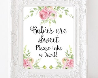 Babies Are Sweet Please Take A Treat Baby Shower Table Sign Baby Shower Decorations Floral Baby Sign Dessert Table Sign Favors Signs