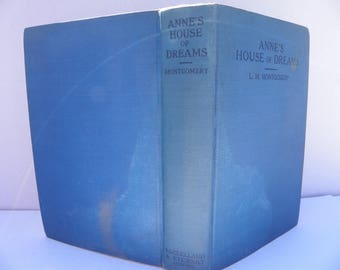 1922 Anne's House of Dreams , Antique Anne of Green Gables Book , McLelland and Stewart Ltd , L. M. Montgomery , Lucy Maude Montgomery