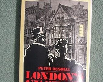 London's Secret History by Peter Bushell