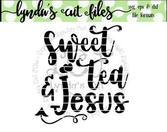 Sweet Tea and Jesus SVG/EPS/DXF file