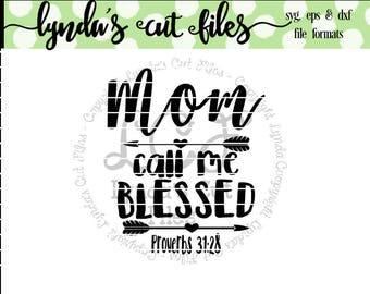 Mom Call Me Blessed//SVG/DXF/EPS file