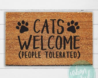 Cats Welcome (People Tolerated) Doormat | Welcome Mat | Door Mat | Outdoor Rug & Cat doormat | Etsy pezcame.com