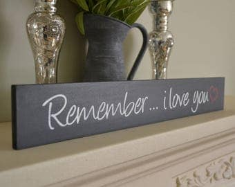 Remember I love you sign. Love Sign Vintage. Family Sign. Anniversary. Engagement Gift Valentines