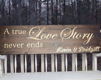 A true love story never ends, Wedding sign, Love sign, Personalized name wedding sign, Love story  Marriage sign Wedding gift wedding shower