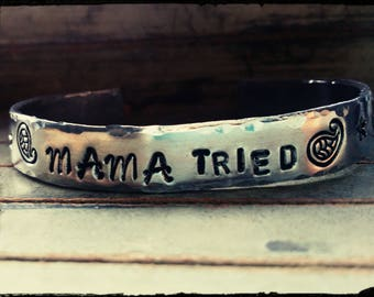 "Mama Tried - Hand Stamped Cuff Bracelet- Hammered Edges//Paisley//Stars//Arrows - 3/8"" x 6"" 1100 Aluminum//Non Tarnish//Hypoallergenic -Gift"